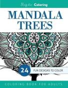 Mandala Trees Coloring Book for Grown-Ups