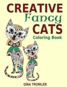 Creative Fancy Cats Coloring Book