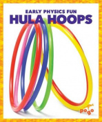 Hula Hoops (Early Physics Fun)