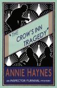The Crow's Inn Tragedy