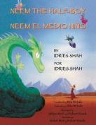 Neem the Half-Boy - Neem El Medio Nino