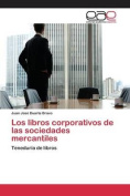 Los Libros Corporativos de Las Sociedades Mercantiles [Spanish]