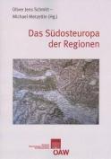 Das Sudosteuropa Der Regionen  [GER]