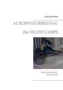 Auschwitz Birkenau [FIN]