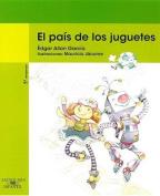 El Pais de Los Juguetes [Spanish]