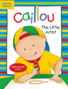 Caillou: The Little Artist