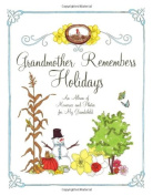 Grandmother Remembers Holidays