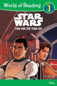 Star Wars: Finn & Poe Team Up! (World of Reading