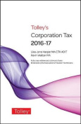 Tolley's Corporation Tax 2016-17 Main Annual