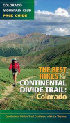 The Best Hikes on the Continental Divide Trail