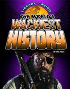 The World's Wackiest History (Edge Books