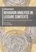Application of Behavior Analysis in Leisure Contexts