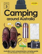 Camping Around Australia 3rd ed.