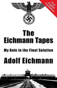 The Eichmann Tapes
