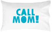 Oh, Susannah Call Mom Pillow Case BLUE Graduation Gifts for Dorm Room Bedding for Girls or Boys Pillowcase Fits Standard or Queen Size Pillow College Dorm Room Accessories