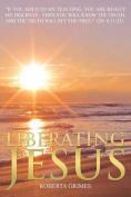 Liberating Jesus