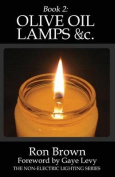 Book 2: Olive Oil Lamps &C.