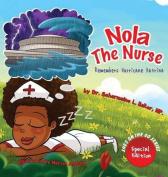 Nola the Nurse Remembers Hurricane Katrina