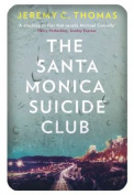 The Santa Monica Suicide Club