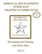 Spiritual Development Inner Man Trainee's Curriculum - Book III