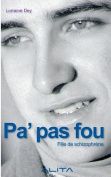 Pa' Pas Fou - Fille de Schizophrene [FRE]
