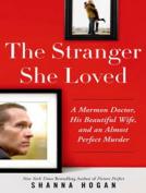 The Stranger She Loved [Audio]