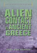 Alien Contact in Ancient Greece