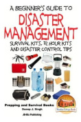 A Beginner's Guide to Disaster Management