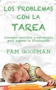 Los Problemas Con La Tarea [Spanish]