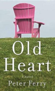 Old Heart [Large Print]