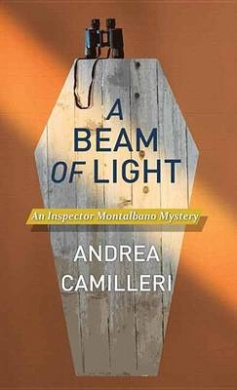 A Beam of Light: An Inspector Montalbano Mystery