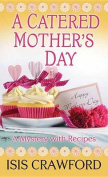 A Catered Mother's Day [Large Print]