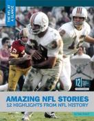 Amazing NFL Stories