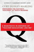 Preparing the Nation's Teachers to Teach Reading