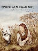 From Finland to Niagara Falls