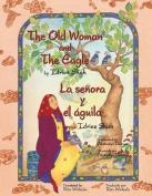 The Old Woman and the Eagle - La Senora y El Agui