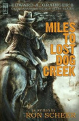Miles to Lost Dog Creek
