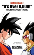 Dragon Ball Z It's Over 9,000! When Worldviews Collide