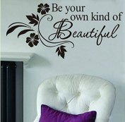 Chioum DIY Be Your Own Kind Beautiful Flower Vine Quote Removeable Vinyl Decal - 3436