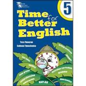 Time for Better English YEAR 5 by Finneran NAPLAN framework & Australian Curriculum