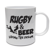 RUGBY & BEER LIVING THE DREAM - Rugby Player / Fun / Gift Idea Ceramic Mug