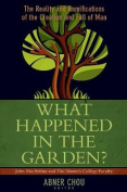 What Happened in the Garden?