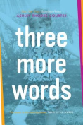 Three More Words