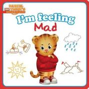 I'm Feeling Mad (Daniel Tiger's Neighborhood) [Board book]