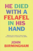 He Died with a Felafel in His Hand [Audio]