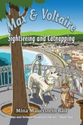 Max and Voltaire Sightseeing and Catnapping [Large Print]