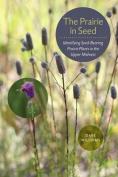 The Prairie in Seed