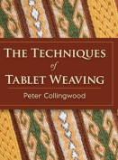 The Techniques of Tablet Weaving