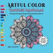 Artful Color Tangled Mandalas