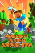 Minecraft: Ultimate Survival Book